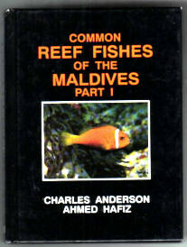 Common Reef Fishes of the Maldives. Part ONE. Maldives 1
