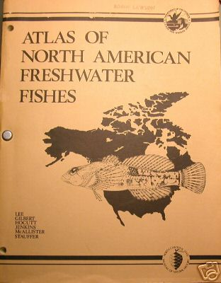 Atlas of North American Freshwater fishes