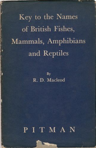 KEY TO THE NAMES OF BRITISH FISHES, MAMMALS, AMPHIBIANS AND REPTILES