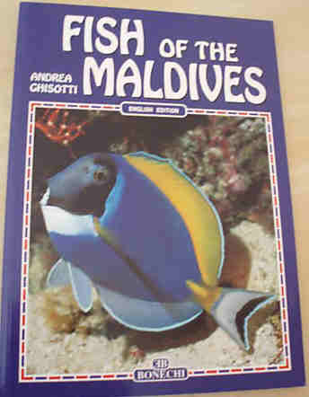 FISH OF THE MALDIVES by Andrea Ghisotti