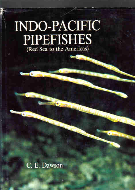 Indo-Pacific Pipefishes (Red Sea to the Americas) published by the Gulf Coast Research Laboratory