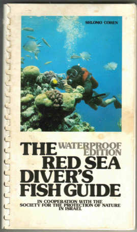 The Red Sea Diver's Fish Guide. Waterproof Edition
