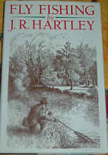 Fly Fishing by J.R.Hartley
