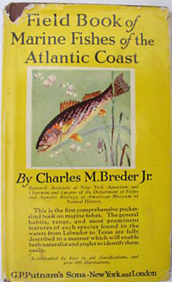 FIELD BOOK OF MARINE FISHES OF THE ATLANTIC COAST by Charles M.Breder Jr.