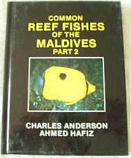 Common Reef Fishes of the Maldives. Part Two