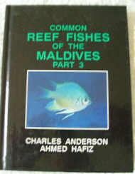 Common Reef Fishes of the Maldives. Part Three.