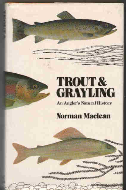 Trout and Grayling.