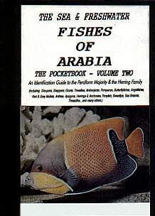 A Calypso Pocket Field Guide to the fishes of Arabia. Volume Two. by Gerald Jennings.1998