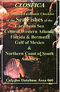 CLOSFICA-The Sea Fishes of the Caribbean and Central Western Atlantic. South Carolina to Guyana. Taxonomic Classification.