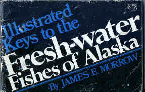 Guide to the Fishes of Alaska. Very rare paperback
