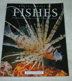 encyclopaedia of  fishes  by Paxton and Eschmeyer