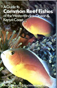 A Guide to the Common reef Fishes of the Western Indian Ocean and Kenya Coast