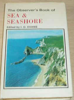 The Observer's Book of SEA AND SEASHORE by L.G.Evans