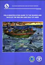 Field Identification Guide to the Sharks and Rays of the Red Sea and Gulf of Aden.
