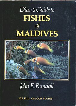 Divers Guide to the Fishes of the Maldives by John E Randall