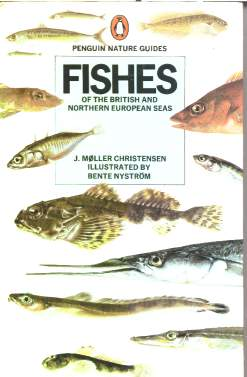 Fishes of Britain and Northern Europen seas