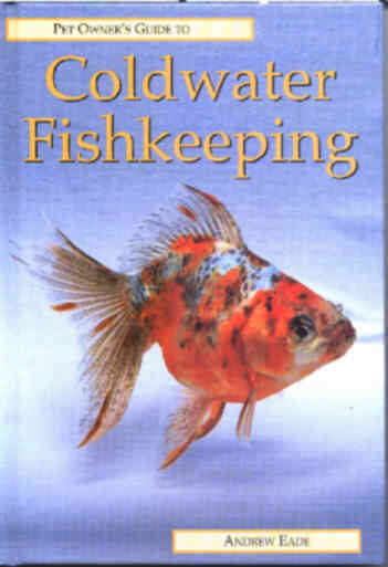 Pet Owners Guide to Coldwater Fishkeeping