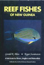 Reef Fishes of New Guinea. by Gerald Allen Fully Colour Illustrated