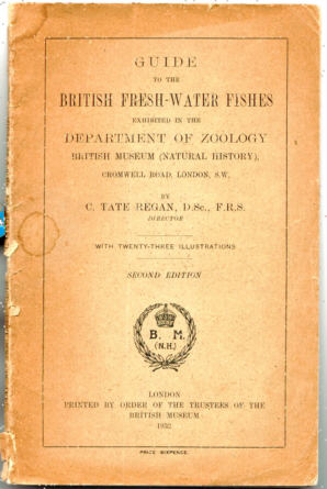 GUIDE TO THE BRITISH FRESH-WATER FISHES' EXHIBITED IN THE DEPARTMENT OF ZOOLOGY, BRITISH MUSEUM (NATURAL HISTORY)