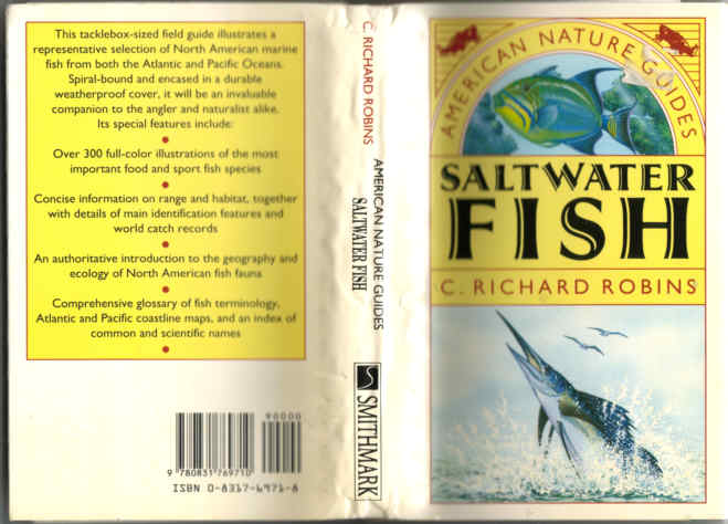 SALTWATER FISH by Richard Robins in the spiral bound American Nature Guide Series
