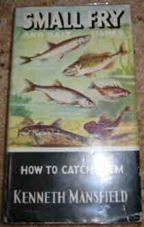 SMALL FRY AND HOW TO CATCH THEM. Bait fish