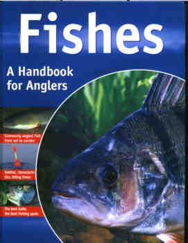 Fishes. A Handbook for Anglers.