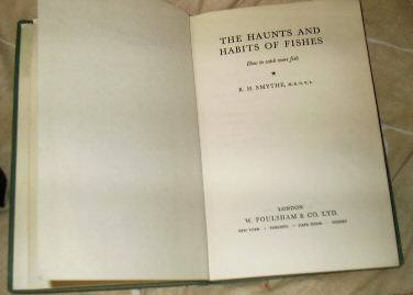 The Haunts and Habits of Fishes by R.H.Smythe MRCVS