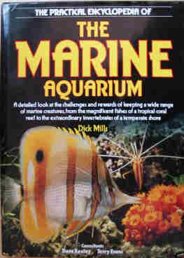 The Pictorial Encyclopaedia of the Marine Aquarium