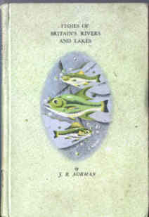 Fishes of Britains Rivers and Lakes
