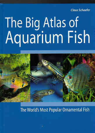 THE BIG ATLAS OF AQUARIUM FISH